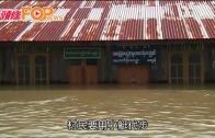 (粵)緬甸暴雨水浸屋頂 慘釀至少80人死