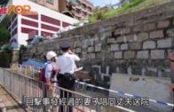 又一村夫妻檔維修斜坡 丈夫四米高墮地爆頭亡