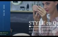 STYLE to Qs – Ep 7  Stay Beauty under The Mask