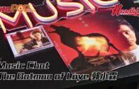 Music Chat The Batman of Love 郭小霖